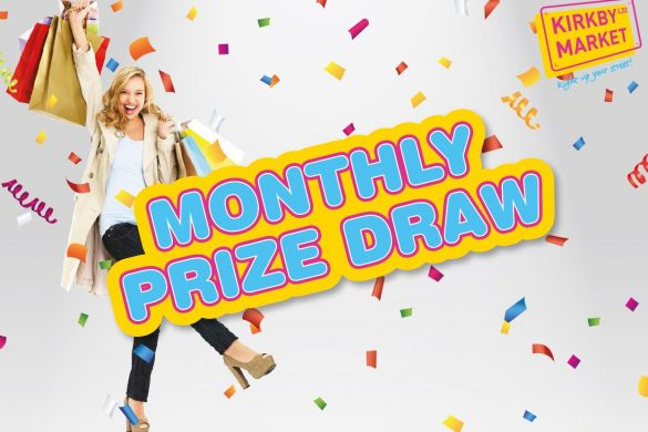 Kirkby Market monthly prize draw