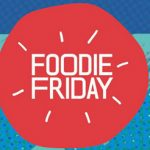 Foodie Friday event