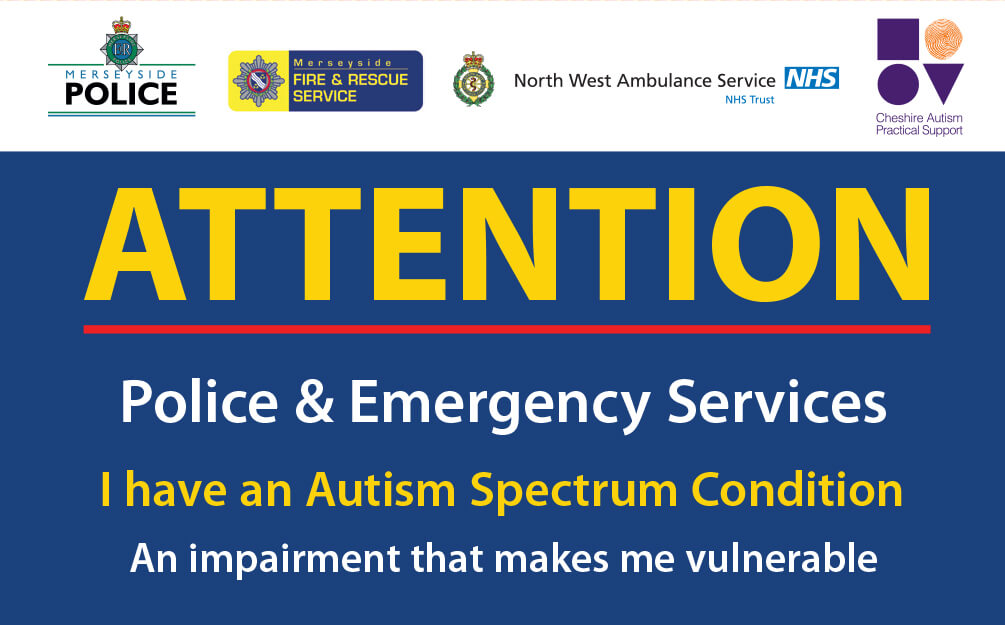 Emergency services card text informing them that this individual is on the Autism Spectrum